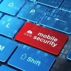 Have Your Mitigated Your Mobile Device Security Risks?