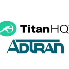 TitanHQ Partnership with ADTRAN Enables MSPs to Deliver Cloud-Based Security Solutions