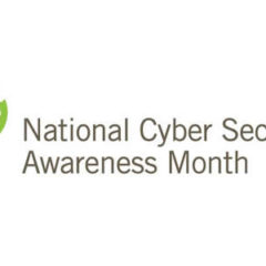 National Cyber Security Awareness Month: What to Expect