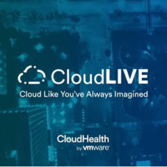 May 20, 2020: CloudHealth Takes CloudLIVE 100% Virtual