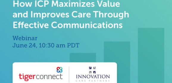 WEBINAR 6/24: How a Top ACO Drives Better Outcomes with Communication