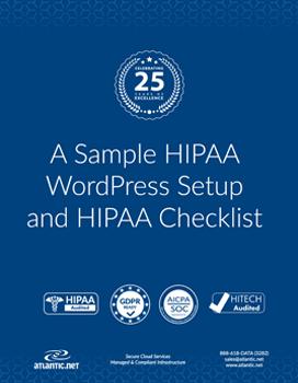 A Sample HIPAA WordPress Setup and HIPAA Checklist