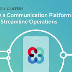 Webinar: July 30, 2020: How a Communication Platform Can Streamline Surgery Center Operations