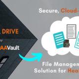 HIPAA Vault Launches HIPAA Drive for HIPAA-Compliant File Sharing