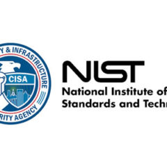CISA/NIST Issue Guidance on Improving Defenses Against Software Supply Chain Attacks